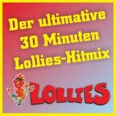 Der ultimative 30 Minuten Lollies-Hitmix by Lollies