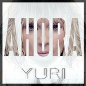 Ahora de Yuri