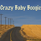 Crazy Baby Boogie by Various Artists