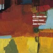 The Roy Haynes Trio  by Roy Haynes
