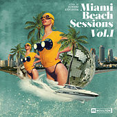 Miami Beach Sessions, Vol. 1 Mixed by Homero Espinosa de Various Artists