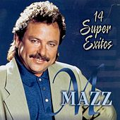 14 Super Exitos by Jimmy Gonzalez y el Grupo Mazz