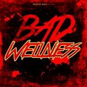 Bad Wellness von Various Artists