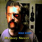 Mystery Street by Mike Hart