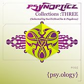 PsynOpticz Collections : THREE (Selected by SwiTcHcaChe & Psydeva) by Various Artists