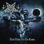 Nail Them to the Cross (Digital Single) by Dark Funeral