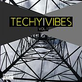 Techy Vibes Vol. 1 by Various Artists