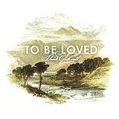 To Be Loved von Thad Cockrell
