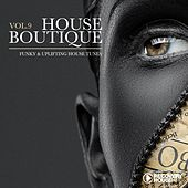 House Boutique, Vol. 9 - Funky & Uplifting House Tunes by Various Artists