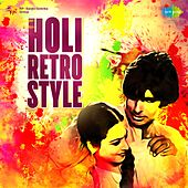 Holi Retro Style von Various Artists