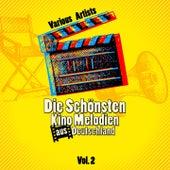 Die schönsten Kino Melodien aus Deutschland, Vol. 2 von Various Artists