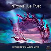 iNTrance We Trusi (Compiled by Djane Jinkx) by Various Artists