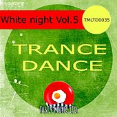 White Night Vol. 5 by Various Artists
