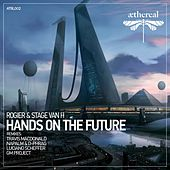 Hands on the Future by Stage Van H