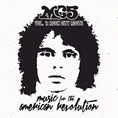 Music for the American Revolution, Vol. 1: Rock City Roots de MC5
