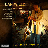 Hand to Mouth de Dan Willis Quartet