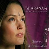 Sharanam : Sacred Chants Of Devotion by Maneesh de Moor