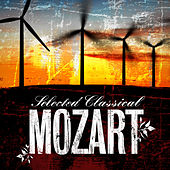 Selected Classical: Mozart by Various Artists