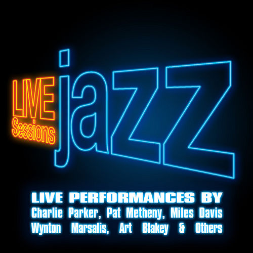 Live Sessions - Jazz by Various Artists