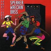 Speaker Wreckin' Bass by Various Artists