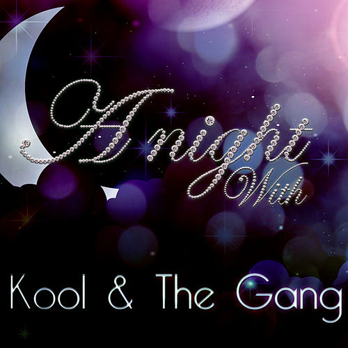 A Night With Kool & the Gang by Kool & the Gang