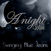 A Night With The Swinging Blue Jeans by Swinging Blue Jeans