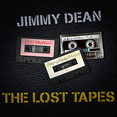 Jimmy Dean - The Lost Tapes by Jimmy Dean