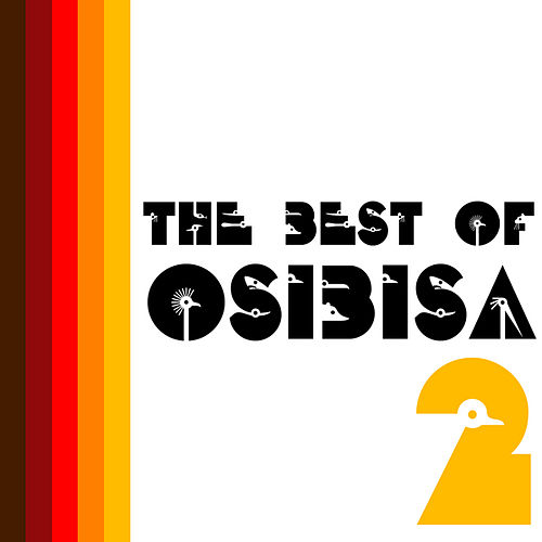 The Very Best of Osibisa II by Osibisa