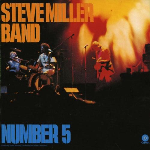 Number 5 by Steve Miller Band