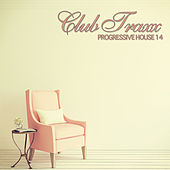 Club Traxx - Progressive House 14 by Various Artists