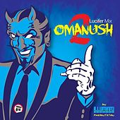 Omanush 2 by Various Artists