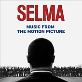 Selma - Music from the Motion Picture von Various Artists