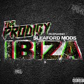 Ibiza (feat. Sleaford Mods) by The Prodigy