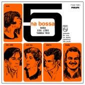 5 Na Bossa (Ao Vivo) by Various Artists