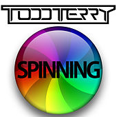Spinning by Todd Terry