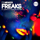 Freaks (feat. Cappo D and Sharlene Hector) [Remixes] von Dr Meaker