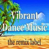 Vibrant Dance Music (Best Summer Tunes Compilation) de Various Artists