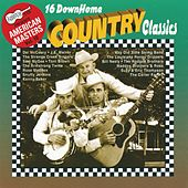 16 Down Home Country Classics by Various Artists