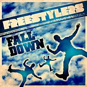 Fall Down von Freestylers