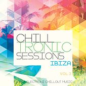 Chilltronic Sessions - Ibiza, Vol. 2 (Finest Electronic Chill out Music) by Various Artists