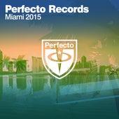 Perfecto Records - Miami 2015 de Various Artists