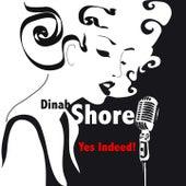 Yes Indeed! van Dinah Shore