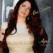 Bro Country by April