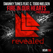 Fire In Our Hearts (The Remixes) de Swanky Tunes