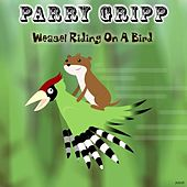 Weasel Riding on a Snake by Parry Gripp