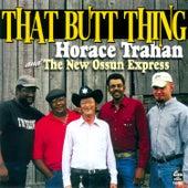 That Butt Thing de Horace Trahan