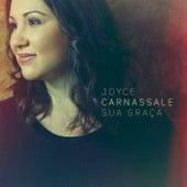 Sua Graça by Joyce Carnassale