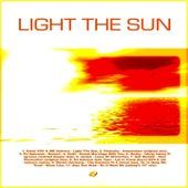 Light the Sun de Various Artists