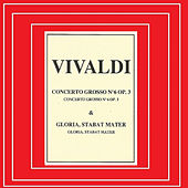 Vivaldi - Concerto Grosso Nº 6 by Various Artists