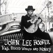 High Priced Women and Money by John Lee Hooker